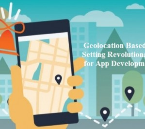 Geolocation Based Apps